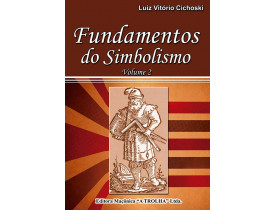 FUNDAMENTOS DO SIMBOLISMO - VOLUME 2