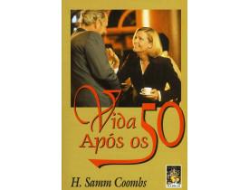 A VIDA APÓS OS 50