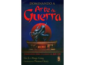 DOMINANDO A ARTE DA GUERRA