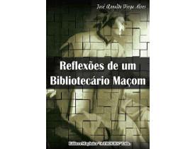 REFLEXÕES DE UM BIBLIOTECÁRIO MAÇOM