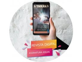 """ASSINATURA ANUAL DA REVISTA """"A TROLHA"""" –  FORMATO DIGITAL"""