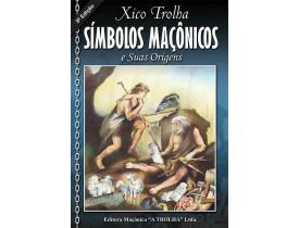 SÍMBOLOS MAÇÔNICOS E SUAS ORIGENS